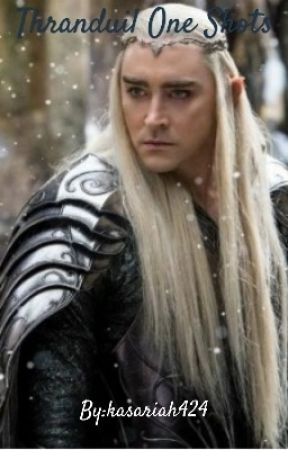 Thranduil One Shot [Requests Are Open] by kasariah424