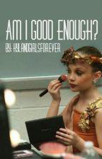 madison zieger am I good enough by AcaciaBrinley123_