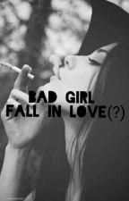 Badgirl Fall In Love(?) by Cintatariaarivia