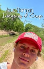 Jace Norman Imagines & Crap by xXnicolehemmingsXx