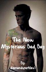 The New Mysterious Bad Boy by diamondsparkles1