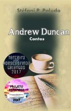 Andrew Duncan - Contos by StefaniPPaludo