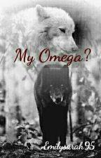 My Omega? (L.S Mpreg) ✔ by Emilysarah95