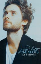 » Jared Leto One Shots by -queenmonroe