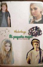 MI PEQUEÑA MUJER (Niall y tu) TERMINADA! by lushothings