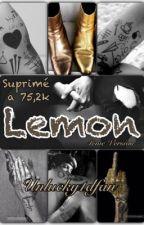 Lemon Os/LS: LetAlemonade  by unlucky1dfan