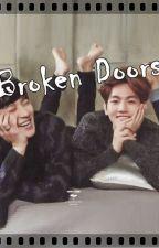 Broken Doors (Traduccion) by ParkNina