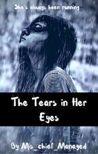 The Tears in Her Eyes (Aaron x Reader) by Mis_chief_Managed