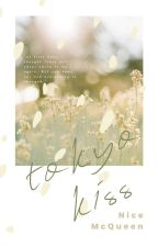 Tokyo Kiss by NiceMcQueen
