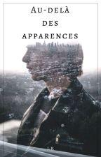 Au-delà des apparences by KattEvans