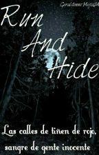 Run and Hide. by Geraldinne-Mejia24