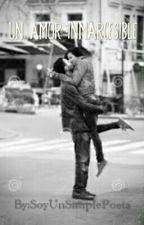 Un Amor Inmarcesible by OniLinkUwU