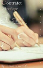 Contract Marriage With Mr. Shroff #Wattys2017 by fizzaarshad123