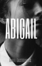 ABIGAIL by AngelCastPar