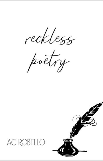 Reckless: A Poetry Collection