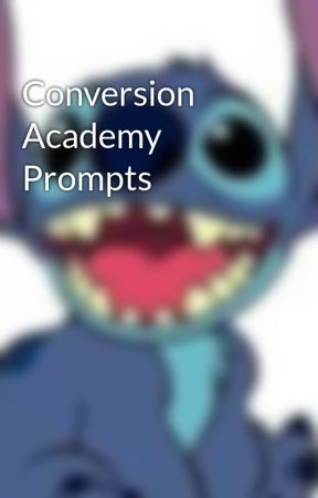 Conversion Academy Prompts by promptingskenekidz