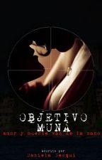 """""""Objetivo Muna"""" - #Actualización los jueves by DanielaGesqui"""