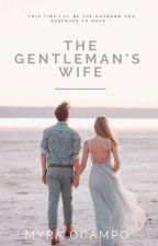 The Gentleman's Wife by Myra1493