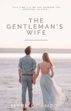 The Gentleman's Wife by Myra1493