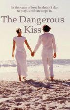 The Dangerous Kiss [H.S] by yumynej