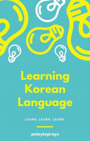 Learning Korean Language (Hiatus)