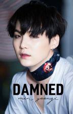 「Damned」;+ m. yng by munstone