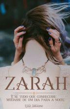Zarah -Onde o romance e a fantasia se misturam by LiahAriadne