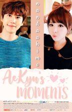 AE-KYU'S MOMENTS by nandahime97