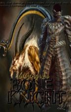 Bone Knight by brizingr1