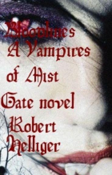 Bloodlines A Vampires of Mist Gate novel by RobertHelliger