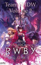 RWBY: Team SHDW Volume 2 by TyForestWrites