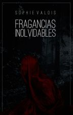 Fragancias Inolvidables by camaradaarlette