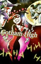 Gotham High by BleachandTone__