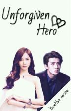 Unforgiven Hero [YoonHun FF] by yhstories