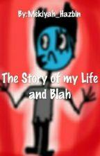 The story of my life and blah! by AngelDustAndV-2