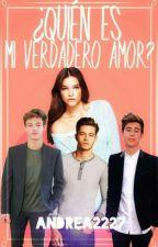 ¿Quién es mi verdadero amor?  by Andrea2227