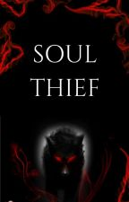 Soul Thief by whispyfog