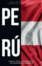 Perú by -mlptem