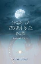 Entre la tierra y el mar  by CarlosAzul