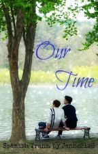 Our Time [Xiuchen / ChenMin] Trad. by Janne2126