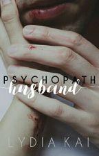 Psychopath Husband by lydiakai