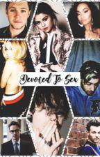 Devoted To Sex |h.s| by jackingoffstylez