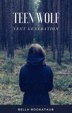 Teen Wolf - Next Generation (Book 2) by superwolf_24