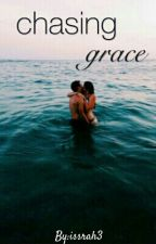 Chasing Grace by issrah3