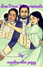 Love Doesn't Discriminate by angelica-eliza-peggy