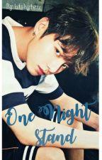 One Night Stand | j.jk [√] by Btshyteu