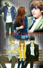 I love Sunbae(ခ်စ္ေသာ စီနီယာ)  by TaeNue95