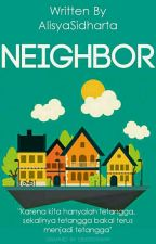 Neighbor by AlisyaSidharta