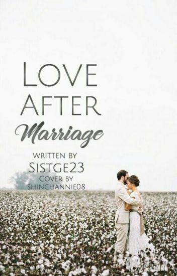Love After Marriage #wattys2017