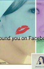 I Found U On Facebook. by karmasone90
